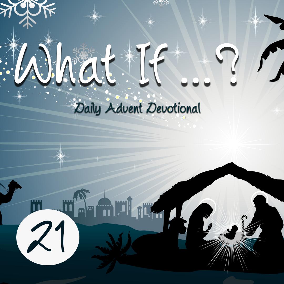 Advent Devotional Day 21