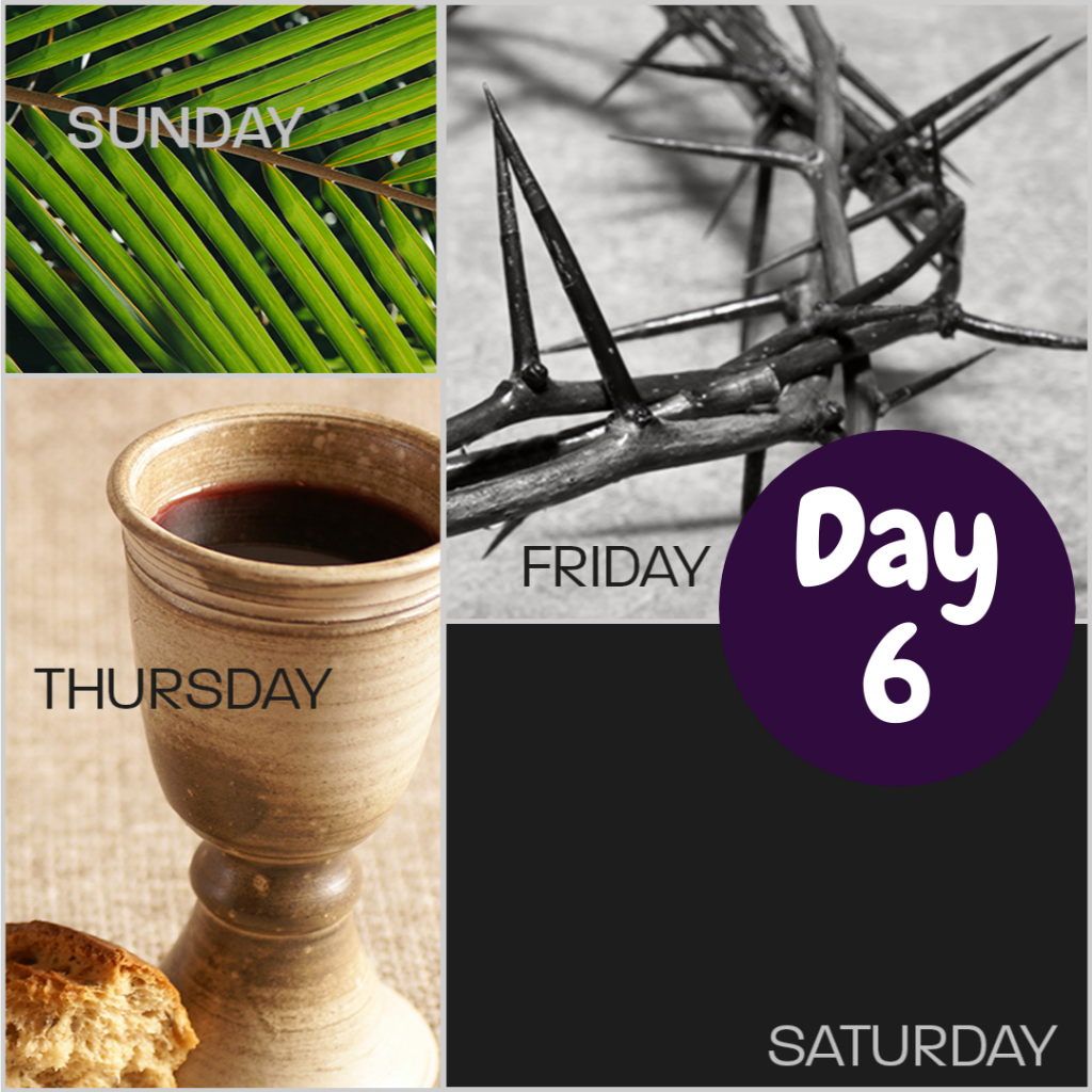 Holy Week Devotional Day 6 Banner