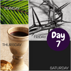 Holy Week Devotional Banner Day 7