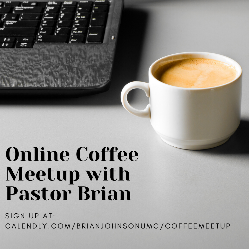 Online Coffee Meetup with Pastor Brian