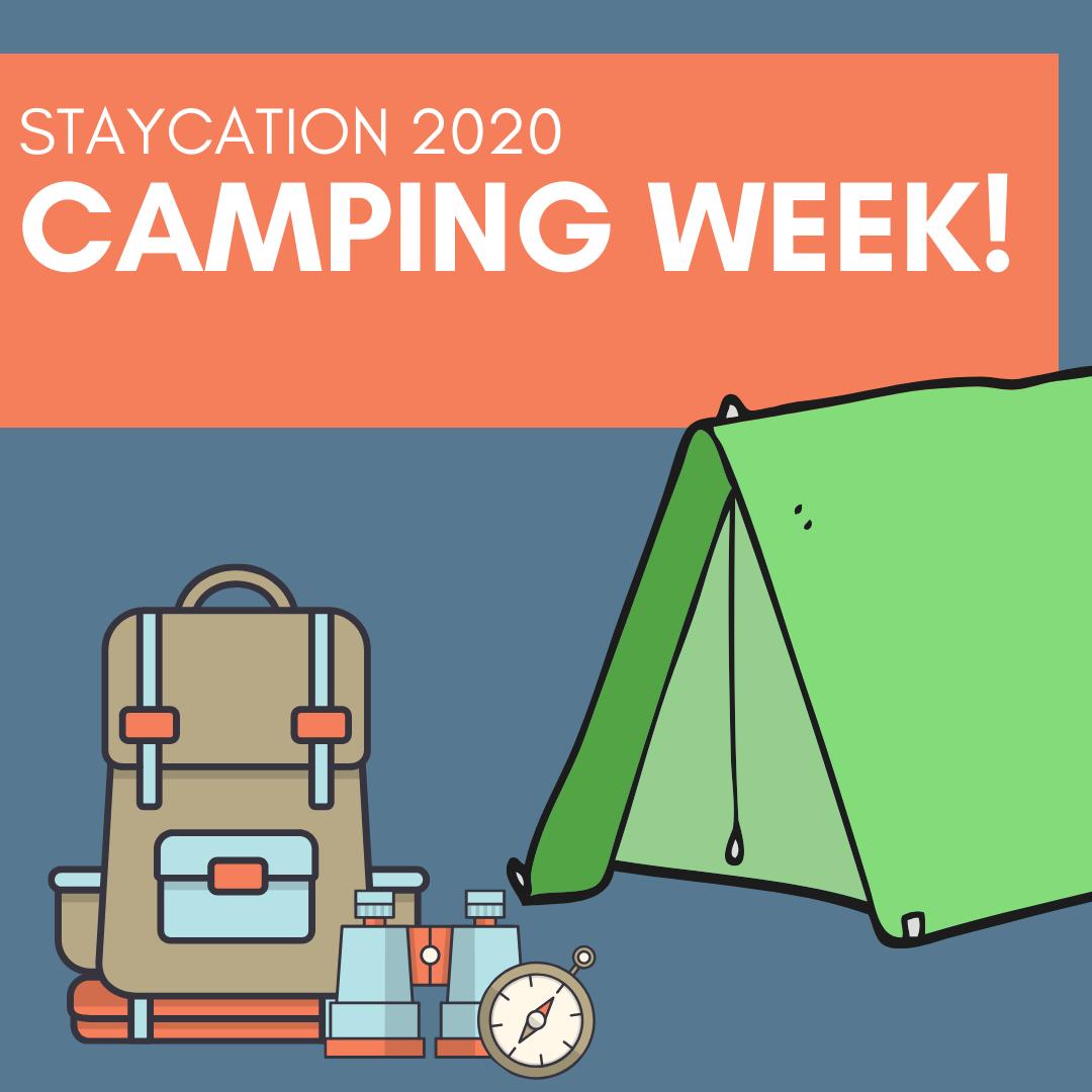 June 14-20: Camping Week