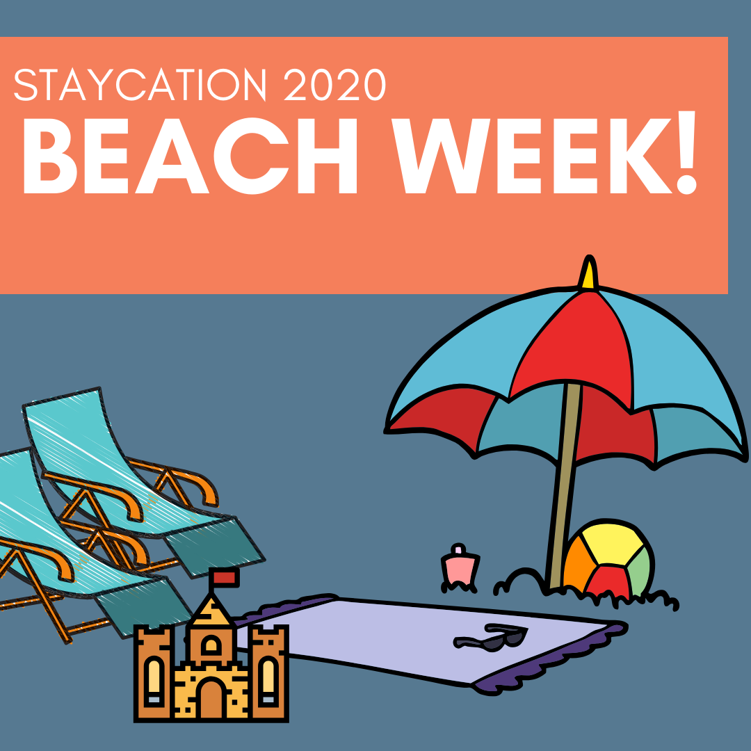Beach Week Staycation