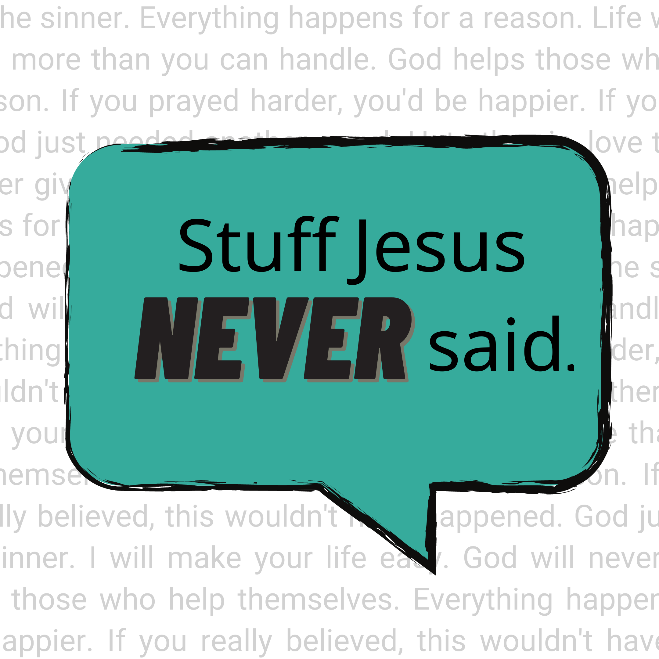 Stuff Jesus Never Said Sermon Series