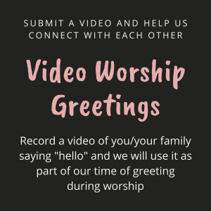 Video Worship Greetings
