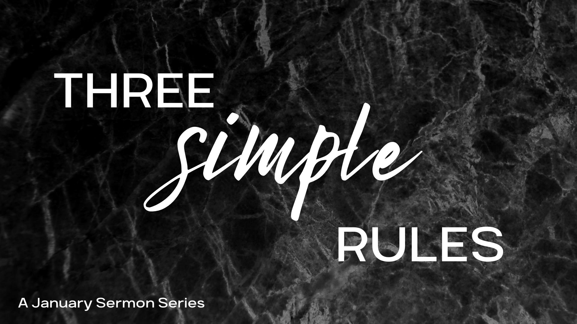 Three Simple Rules