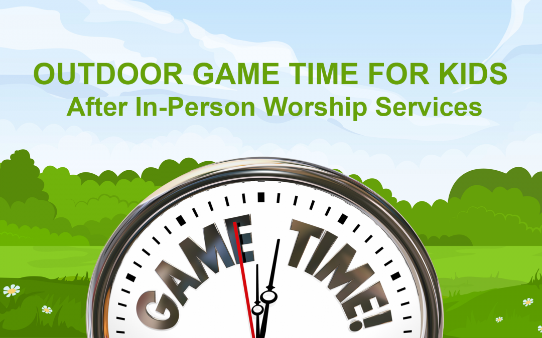 Game Time for Kids after Outdoor Worship