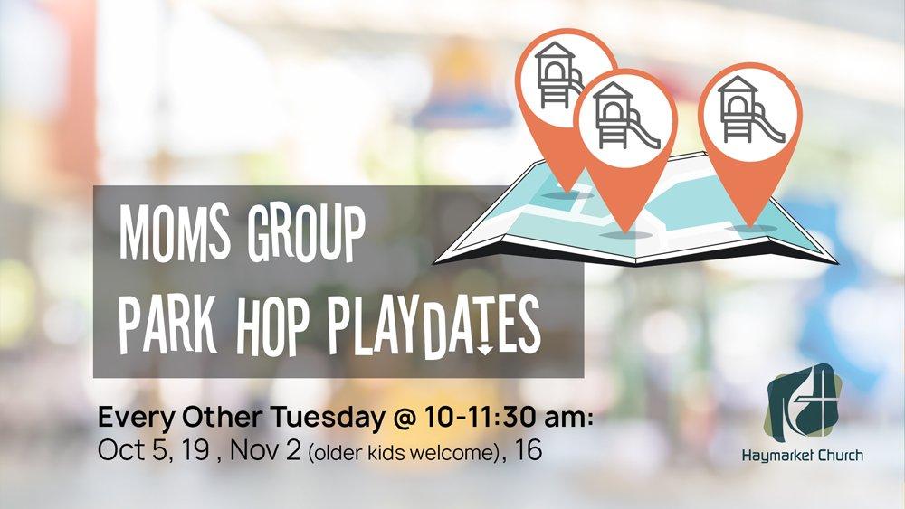 Moms Group Park Hop Playdates
